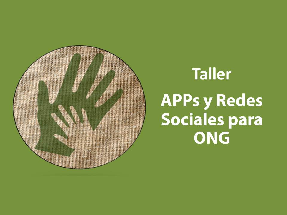 Apps y Redes Sociales para ONG's